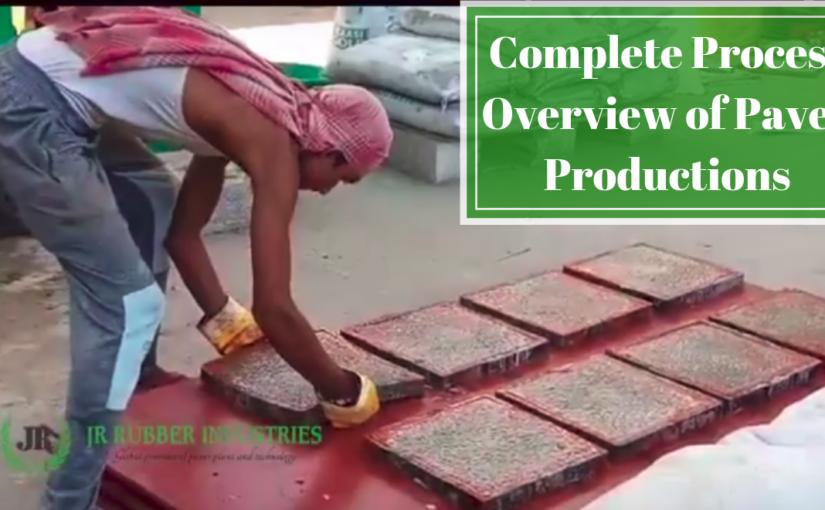 Complete Process Overview of Paver Productions